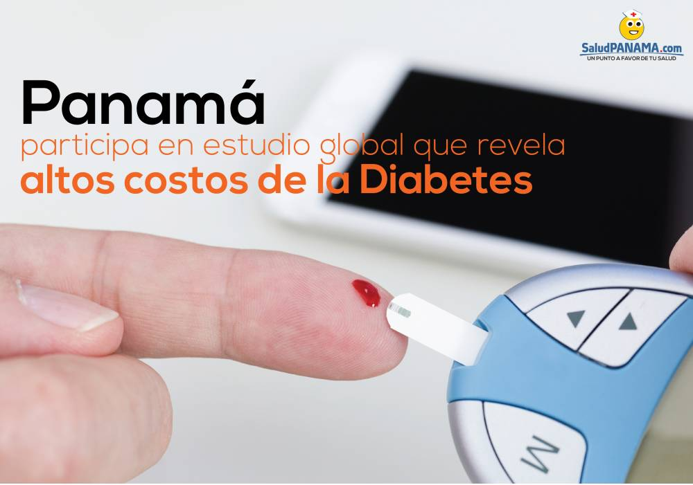 Panamá participa en estudio global que revela altos costos de la diabetes