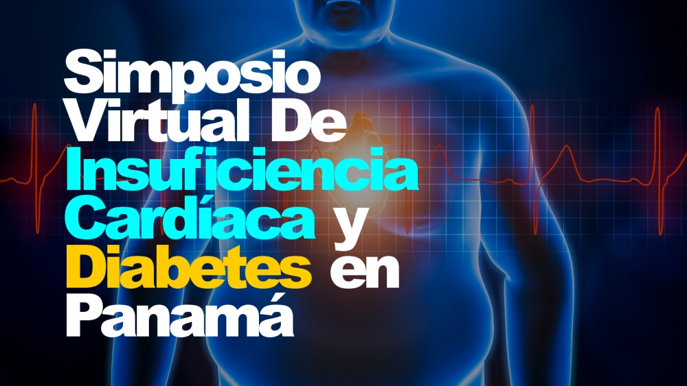 Simposio Virtual de Insuficiencia Cardíaca y Diabetes en Panamá