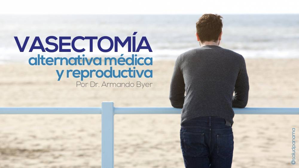 Vasectomía: alternativa médica y reproductiva